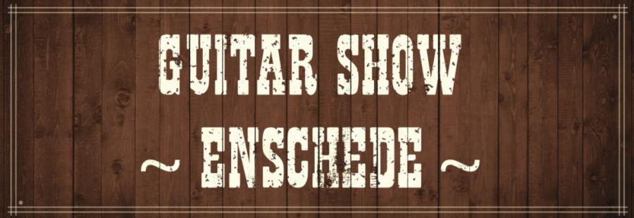 Guitar Show Enschede Twents Gitaarfestival